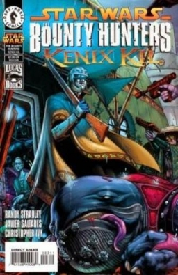 The Bounty Hunters : Kenix Kil