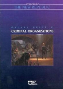 Galaxy Guide 11: Criminal Organizations
