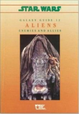 Galaxy Guide 12: Aliens - Enemies and Allies