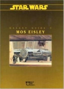 Galaxy Guide 7: Mos Eisley