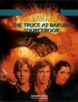 The Truce at Bakura Sourcebook
