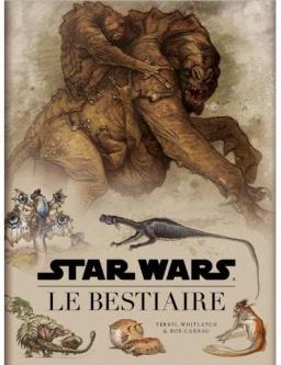 Star Wars : Le Bestiaire