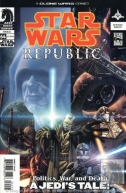 Couverture de Politics, War, and Death. A Jedi's Tale !