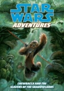 Couverture de Chewbacca and the Slavers of the Shadowlands