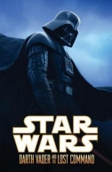 Couverture de Darth Vader and the Lost Command (Hardcover Collection)