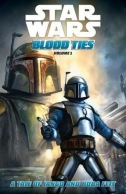 Couverture de Star Wars: Blood Ties - A Tale of Jango and Boba Fett