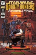 Couverture de The Bounty Hunters: Scoundrel's Wages