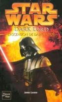 Couverture de Dark Lord : L'ascension de Dark Vador