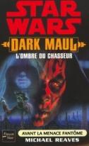 Couverture de Dark Maul : l'ombre du chasseur