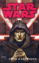 Couverture de La voie de la destruction