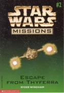 Couverture de Star Wars Missions #2: Escape from Thyferra