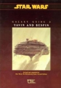 Galaxy Guide 2: Yavin and Bespin