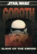 Goroth: Slave of the Empire