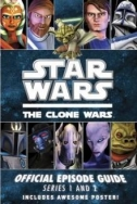 Couverture de Star Wars: The Clone Wars Official Episode Guide Series 1 & 2