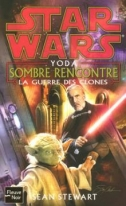Illustration de Yoda : Sombre rencontre